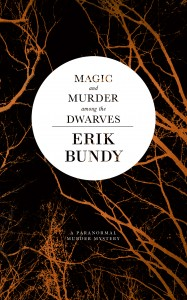 Magic and Murder Among the Dwarves
